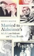 Cover-Bild zu Married to Alzheimer's (eBook) von Booth, Steph