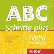 Cover-Bild zu Schritte plus Alpha kompakt. 2 Audio-CDs zum Kursbuch von Böttinger, Anja