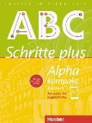 Cover-Bild zu Schritte plus Alpha kompakt - Ausgabe für Jugendliche. Deutsch als Zweitsprache. Kursbuch von Böttinger, Anja