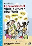 Cover-Bild zu Lernwerkstatt: Viele Kulturen - eine Welt von Jebautzke, Kirstin