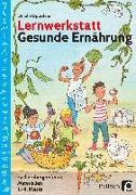 Cover-Bild zu Lernwerkstatt Gesunde Ernährung von Oppolzer, Ursula