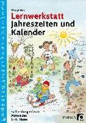 Cover-Bild zu Lernwerkstatt Jahreszeiten und Kalender von Rex, Margit