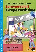 Cover-Bild zu Lernwerkstatt: Europa entdecken (eBook) von Lerch, J.