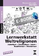Cover-Bild zu Lernwerkstatt Weltreligionen (eBook) von Jebautzke, Kirstin