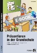 Cover-Bild zu Präsentieren in der Grundschule (eBook) von Jebautzke, Kirstin