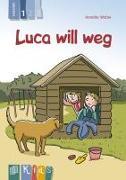 Cover-Bild zu KidS - Klassenlektüre in drei Stufen: Luca will weg - Lesestufe 1 von Weber, Annette