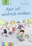 Cover-Bild zu KidS - Klassenlektüre in drei Stufen: Alex ist einfach anders - Lesestufe 1 von Bartoli y Eckert, Petra
