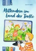 Cover-Bild zu Mittendrin im Land der Trolle Lesestufe 3 von Weber, Annette