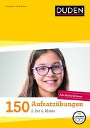 Cover-Bild zu 150 Aufsatzübungen 2. bis 4. Klasse von Weber, Annette