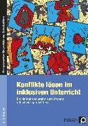 Cover-Bild zu Konflikte lösen im inklusiven Unterricht von Hentschel, Angela