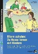 Cover-Bild zu Eltern schulen: Zu Hause lernen mit Kindern von Wieckenberg, Christine
