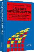 Cover-Bild zu Das Feuer großer Gruppen von Königswieser, Roswita (Hrsg.)
