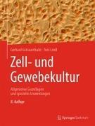 Cover-Bild zu Zell- und Gewebekultur von Gstraunthaler, Gerhard