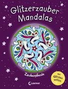 Cover-Bild zu Glitzerzauber-Mandalas - Zauberpferde von Loewe Kreativ (Hrsg.)