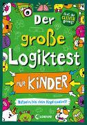 Cover-Bild zu Der große Logiktest für Kinder - Rätseln, bis dein Kopf qualmt! von Moore, Gareth