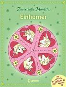 Cover-Bild zu Zauberhafte Mandalas - Einhörner von Loewe Kreativ (Hrsg.)