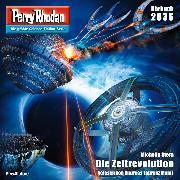 Cover-Bild zu Perry Rhodan 2836: Die Zeitrevolution (Audio Download) von Stern, Michelle