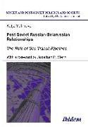 Cover-Bild zu Post-Soviet Russian-Belarussian Relationships (eBook) von Yafimava, Katja
