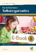 Cover-Bild zu Der Schülertrainer: Selbstorganisation (eBook) von Mönning, Petra