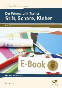 Cover-Bild zu Der Feinmotorik-Trainer: Stift, Schere, Kleber (eBook) von Mönning, Petra