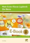 Cover-Bild zu Mein Erste-Klasse-Lapbook: Die Biene (eBook) von Mönning, Petra