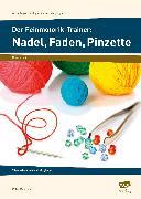 Cover-Bild zu Der Feinmotorik-Trainer: Nadel, Faden, Pinzette von Mönning, Petra
