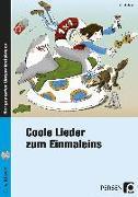 Cover-Bild zu Coole Lieder zum Einmaleins von Meier, Helmut