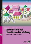Cover-Bild zu Von der Linie zur räumlichen Darstellung von Aigner, Alfred