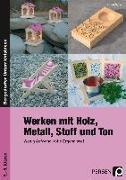 Cover-Bild zu Werken mit Holz, Metall, Stoff und Ton von Aigner, Alfred