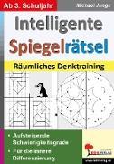 Cover-Bild zu Intelligente Spiegelrätsel (eBook) von Junga, Michael