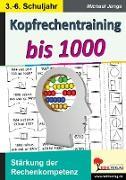 Cover-Bild zu Kopfrechentraining bis 1000 (eBook) von Junga, Michael