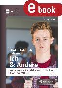 Cover-Bild zu Ethik schülernah unterrichten: Ich und Andere (eBook) von Röser, Winfried