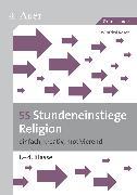 Cover-Bild zu 55 Stundeneinstiege Religion von Röser, Winfried