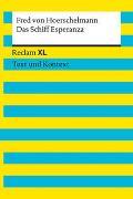 Cover-Bild zu Das Schiff Esperanza. Textausgabe mit Kommentar und Materialien von Hoerschelmann, Fred von