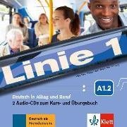Cover-Bild zu Linie 1 A1.2 - 2 Audio-CDs zum Kurs- und Übungsbuch von Harst, Eva