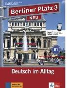 """Cover-Bild zu Berliner Platz 3 NEU - Lehr- und Arbeitsbuch 3 mit 2 Audio-CDs und """"Treffpunkt D-A-CH"""" von Lemcke, Christiane"""