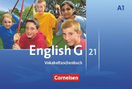 Cover-Bild zu English G 21, Ausgabe A, Band 1: 5. Schuljahr, Vokabeltaschenbuch von Tröger, Uwe