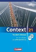 Cover-Bild zu Context 21, Sachsen, Teacher's Manual, Mit Vorschlägen zur Leistungsmessung, CD und DVD-ROM von Becker-Ross, Ingrid