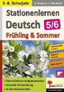 Cover-Bild zu Stationenlernen Deutsch / Frühling & Sommer - Klasse 5/6 (eBook) von Kraus, Stefanie