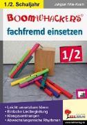 Cover-Bild zu Boomwhackers fachfremd einsetzen / Klasse 1-2 (eBook) von Tille-Koch, Jürgen