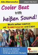 Cover-Bild zu Cooler Beat trifft heißen Sound! (eBook) von Tille-Koch, Jürgen
