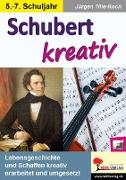 Cover-Bild zu Schubert kreativ (eBook) von Tille-Koch, Jürgen