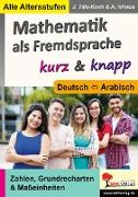 Cover-Bild zu Mathematik als Fremdsprache / Deutsch und Arabisch ... kurz & knapp (eBook) von Tille-Koch, Jürgen