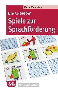 Cover-Bild zu Die 50 besten Spiele zur Sprachförderung - eBook (eBook) von Monschein, Maria