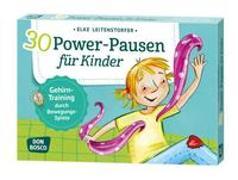 Cover-Bild zu 30 Power-Pausen für Kinder von Leitenstorfer, Elke