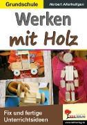 Cover-Bild zu Werken mit Holz von Allerheiligen, Herbert