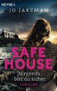 Cover-Bild zu eBook Safe House - Nirgends bist du sicher