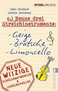 Cover-Bild zu Nenne drei Streichinstrumente: Geige, Bratsche, Limoncello von Greiner, Lena