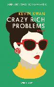Cover-Bild zu Crazy Rich Problems von Kwan, Kevin