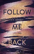 Cover-Bild zu Follow Me Back von Geiger, A.V.
